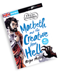 Macbeth & the creature from Hell
